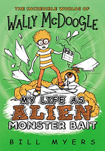 My Life as Alien Monster Bait (The Incredible Worlds of Wally McDoogle Book 2)