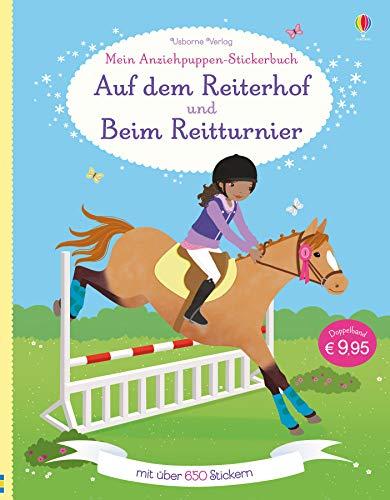 Mein großes Anziehpuppen-Stickerbuch: Auf dem Reiterhof und Beim Reitturnier