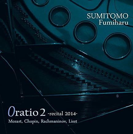 Oratio 2 -recital 2014-