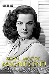 Mean...Moody...Magnificent!: Jane Russell and the Marketing of a Hollywood Legend (Screen Classics) Kindle Edition