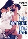 Fake boyfriend, true lover par Nox