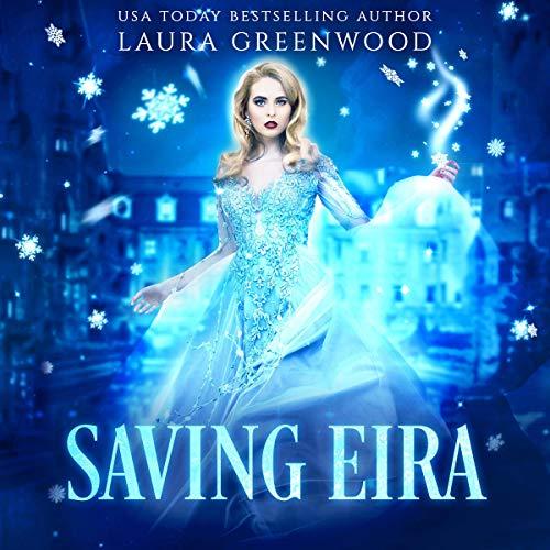 Saving Eira: A Paranormal Reverse Harem Novel (Fated Seasons: Winter) cover art