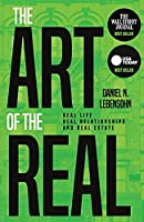 The Art of the Real: Real Life, Real Relationships and Real Estate