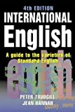 International English: A Guide to the Varieties of Standard English (The English Language Series) - Peter Trudgill