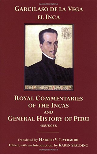The Royal Commentaries of the Incas and General History...