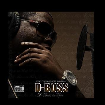 D Boss Iz Here (EP)