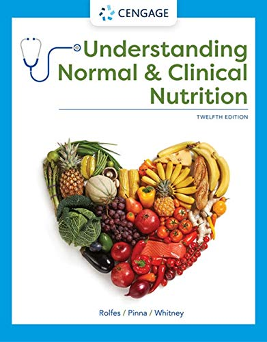 Understanding Normal and Clinical Nutrition (MindTap Course List)