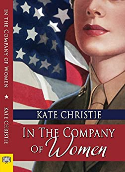 In the Company of Women by [Kate Christie]