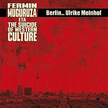 Berlin - Ulrike Meinhof