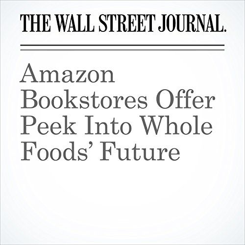 Amazon Bookstores Offer Peek Into Whole Foods' Future copertina