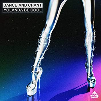 Dance and Chant (Extended Version)