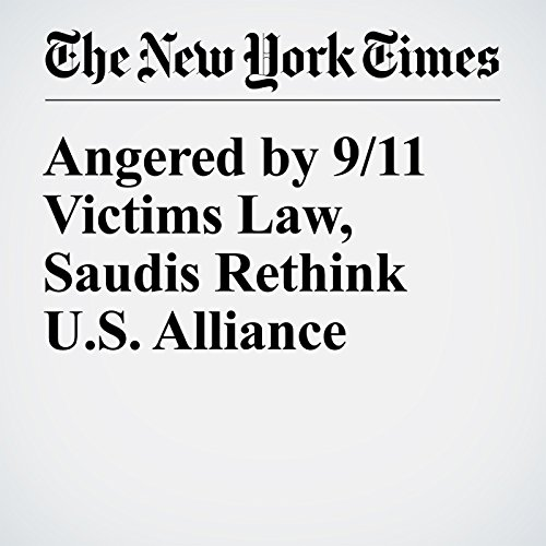 Angered by 9/11 Victims Law, Saudis Rethink U.S. Alliance cover art