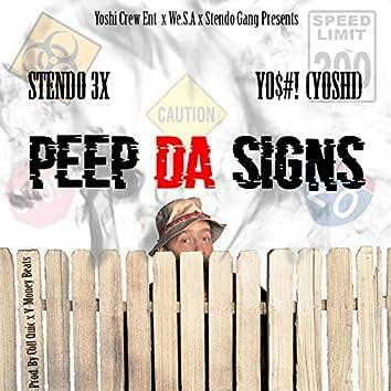 Peep Da Signs (feat. Stendo 3x)