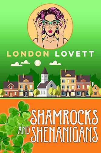 Shamrocks and Shenanigans (Port Danby Cozy Mystery Series Book 15)