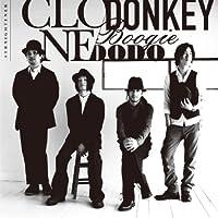 CLONE/DONKEY BOOGIE DODO