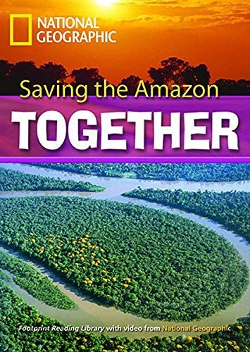 Saving the Amazon: Footprint Reading Library 2600