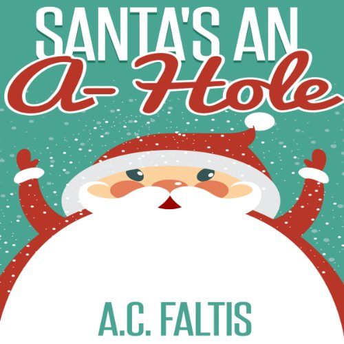 Santa's an A-Hole audiobook cover art