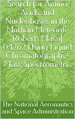 Search for Amino Acids and Nucleobases in the Martian Meteorite Roberts Massif 04262 Using Liquid Chromatography-Mass Spectrometry.