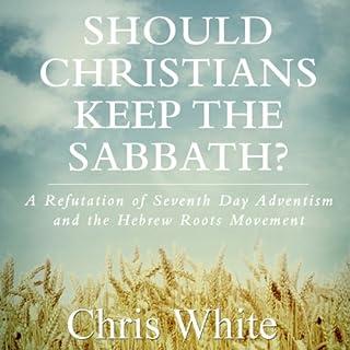 Should Christians Keep the Sabbath? audiobook cover art