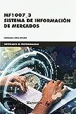*MF1007_3 Sistema de información de mercados (CERTIFICADOS DE PROFESIONALIDAD)