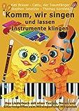 Komm, wir singen und lassen Instrumente klingen: Das Liederbuch mit allen Texten, Noten und Gitarrengriffen zum Mitsingen und Mitspielen (Komm, wir singen - Die Liederbuchreihe mit Goldfischcover)