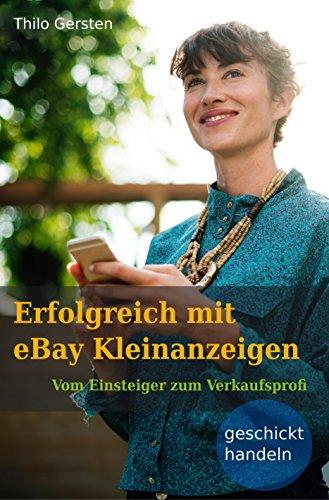 Erfolgreich mit eBay Kleinanzeigen: Vom Einsteiger zum Verkaufsprofi