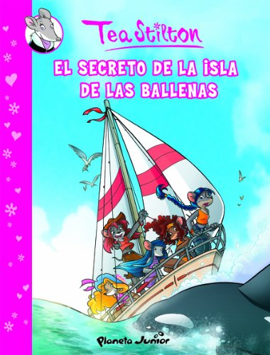 El secreto de la Isla de las Ballenas: Cómic Tea Stilton 1 (Cómic Geronimo Stilton)