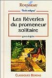 Les rêveries du promeneur solitaire - Bordas - 01/08/1966