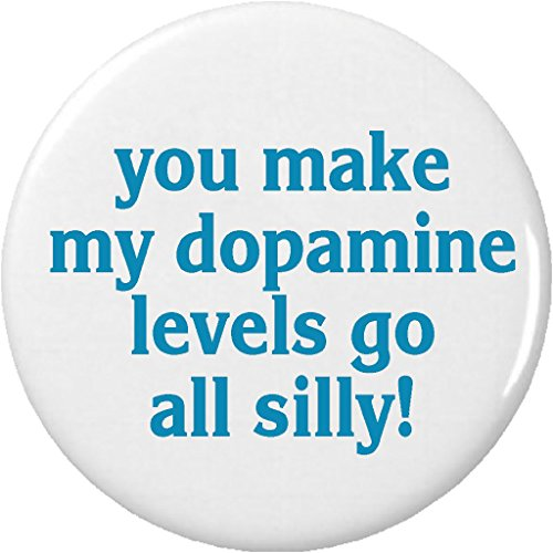 "you make my dopamine levels go all silly! 2.25"" Bottle Opener w/ Keyring Science Geek Nerd Humor"