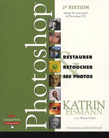 Restaurer & Retoucher ses photos avec Photoshop