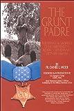 The Grunt Padre: Father Vincent Robert Capodanno, Vietnam, 1966-1967
