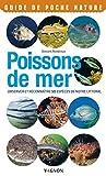 Poissons de mer - Observer et reconnaître 50 espèces de notre littoral