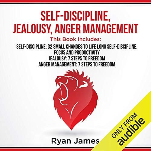 Self-Discipline, Jealousy, Anger Management cover art