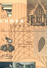 Chora 3: Intervals in the Philosophy of Architecture