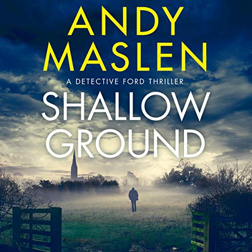 Shallow Ground: Detective Ford, Book 1