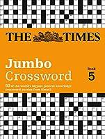 Times 2 Jumbo Crossword Book 5: 60 Addictive General Knowledge Crosswords