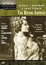 Best The Royal Family (Broadway Theatre Archive) Review