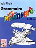 Grammaire impertinente, 9-15 ans