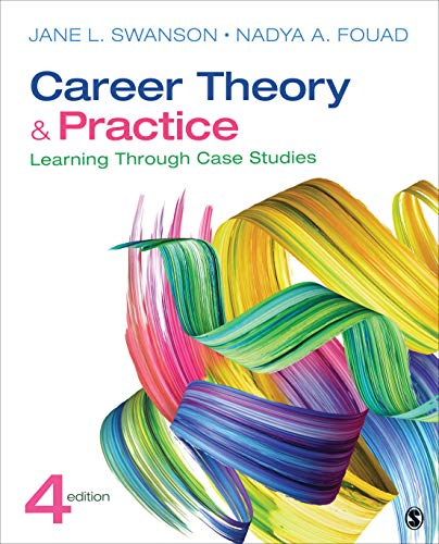 Compare Textbook Prices for Career Theory and Practice: Learning Through Case Studies NULL 4 Edition ISBN 9781544333663 by Swanson, Jane L.,Fouad, Nadya
