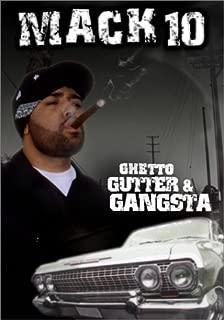 Ghetto, Gutter & Gangster