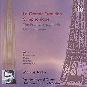 La grande tradition symphonique (Van den Heuvel Organ, Katarina Church, Stockholm)