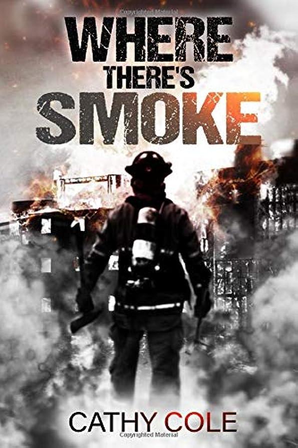 弱まる手綱スキップWhere There's Smoke: A dark psychological thriller, which will keep you guessing until the very last page