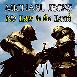 No Law in the Land                   By:                                                                                                                                 Michael Jecks                               Narrated by:                                                                                                                                 Michael Tudor Barnes                      Length: 15 hrs and 17 mins     1 rating     Overall 5.0
