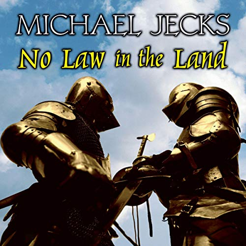 No Law in the Land                   By:                                                                                                                                 Michael Jecks                               Narrated by:                                                                                                                                 Michael Tudor Barnes                      Length: 15 hrs and 17 mins     Not rated yet     Overall 0.0