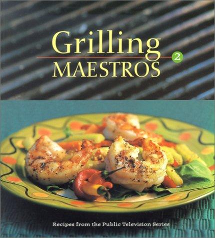 Grilling Maestros 2