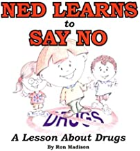 Ned Learns to Say No: A Lesson About Drugs (Ned's Head Books)