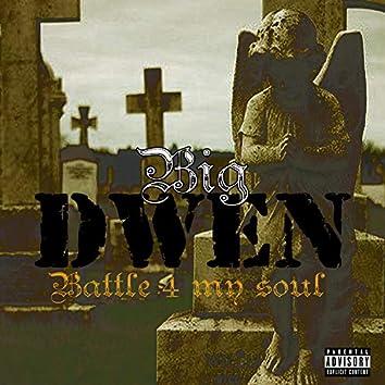 Battle 4 My Soul