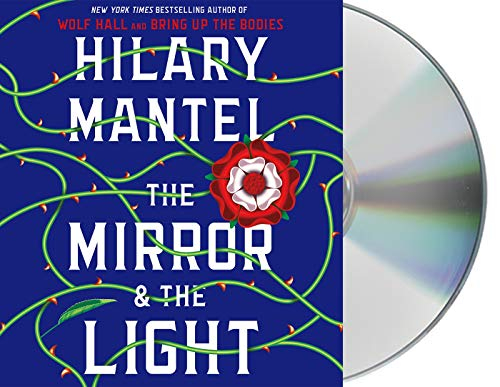 The Mirror & the Light (Wolf Hall Trilogy)
