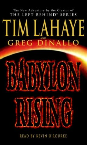 Babylon Rising Audiobook By Tim LaHaye,                                                                                        Greg Dinallo cover art