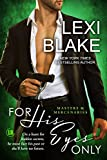 For His Eyes Only (Masters and Mercenaries Book 13)